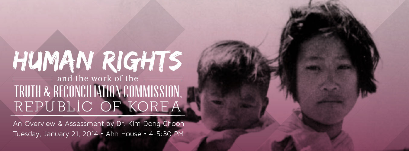 Human Rights and the Work of the Truth and Reconciliation Commission, Republic of Korea > Korean Studies Institute